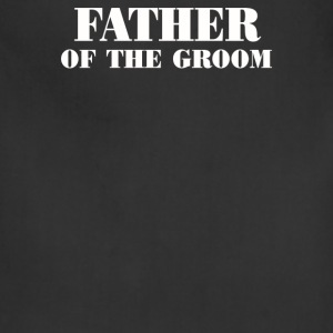 The Groom Of Father - Adjustable Apron