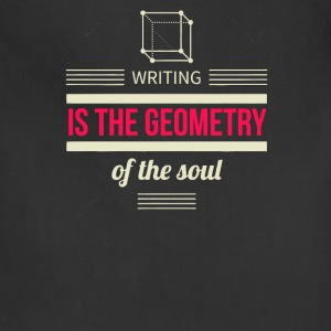 Writing is the geometry of the soul - Adjustable Apron