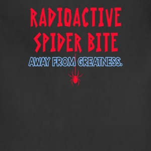 I'm Just A Radioactive Spider Bite - Adjustable Apron