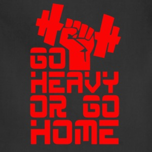 Go heavy or go home - Adjustable Apron