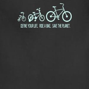 Define your life ride a bike save the planet - Adjustable Apron