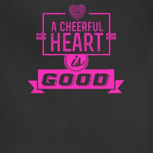 A cheerful heart is good - Adjustable Apron