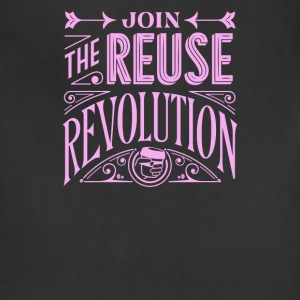 Join the reuse revolution - Adjustable Apron