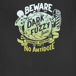 Beware of loud dark and fuzzy sounds - Adjustable Apron