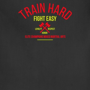 Train hard fight easy - Adjustable Apron