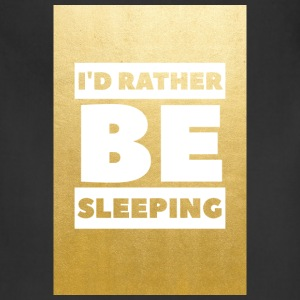 Id rather be sleeping (gold) - Adjustable Apron