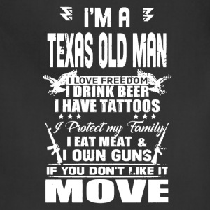 I'M A TEXAS OLD MAN SHIRT - Adjustable Apron