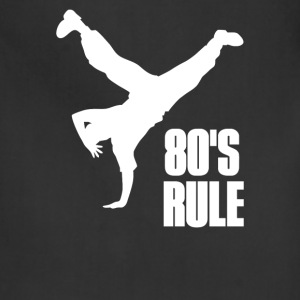 80 s Rule Break Dancer - Adjustable Apron