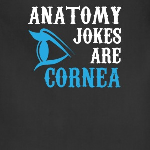 Anatomy Jokes are Cornea Funny - Adjustable Apron