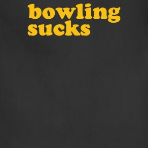 Bowling Sucks - Adjustable Apron