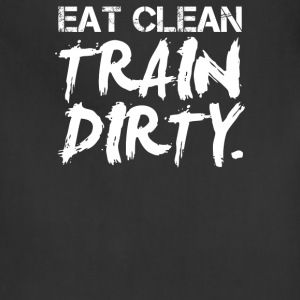 Eat Clean Train Dirty - Adjustable Apron