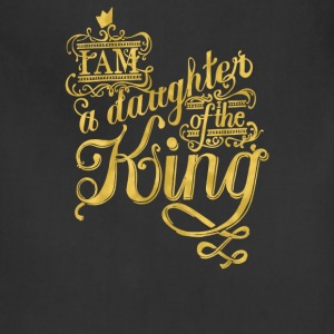 I am a daughter of the king - Adjustable Apron
