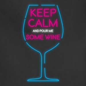 Keep Calm and pour me some wine - Adjustable Apron