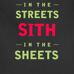 In the streets sith in the sheets - Adjustable Apron