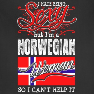 I Hate Being Sexy But Im A Norwegian Woman - Adjustable Apron