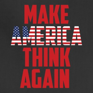 Make America Think Again T Shirt, Gift anti Trump - Adjustable Apron