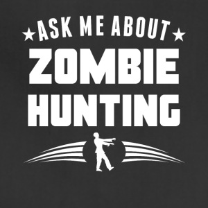 Ask Me About Zombie Hunting Funny Zombie - Adjustable Apron