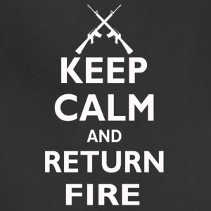 Keep Calm And Return Fire - Adjustable Apron