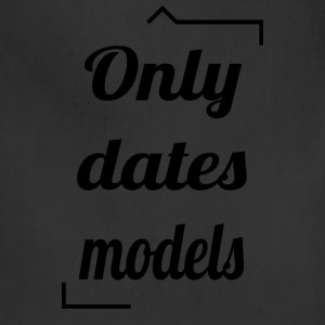 Only dates models - Adjustable Apron