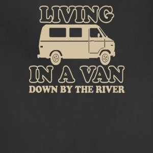 Living In A Van Down By The River - Adjustable Apron