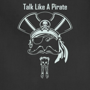 Talk Like A Pirate - Adjustable Apron