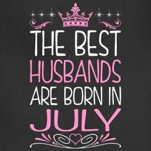 The Best Husbands Are Born In July - Adjustable Apron