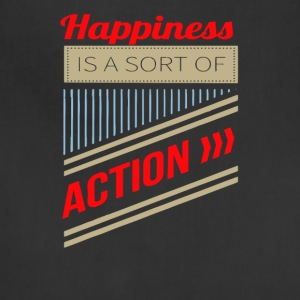 Happiness is a sort of action - Adjustable Apron
