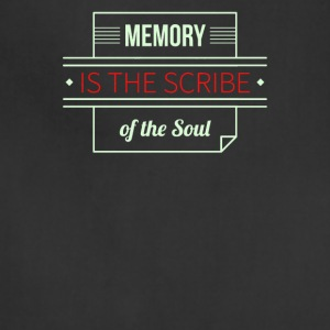 Memory is the scribe of the soul - Adjustable Apron