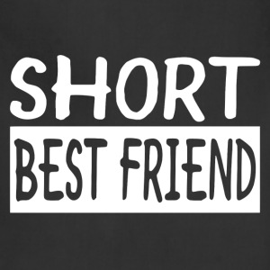 Short Best Friend - Adjustable Apron