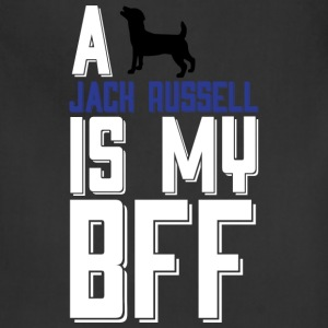 A Jack Russell Is My BFF T Shirt - Adjustable Apron
