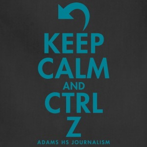 Keep Calm And Cntrl Z Adams HS Journalism - Adjustable Apron
