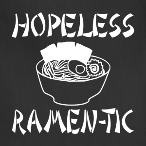 Hopeless Ramen-tic - Adjustable Apron