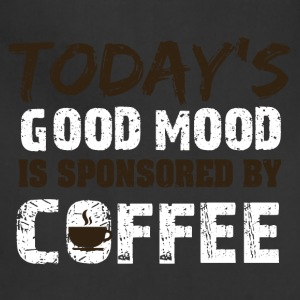 Today is good mood in sponsorend by coffee - Adjustable Apron