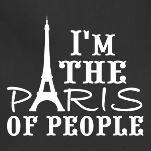 I'm the Paris of people! - Adjustable Apron