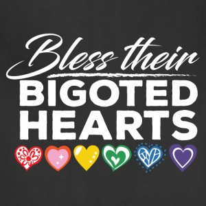Bless Their Bigoted Hearts - Adjustable Apron