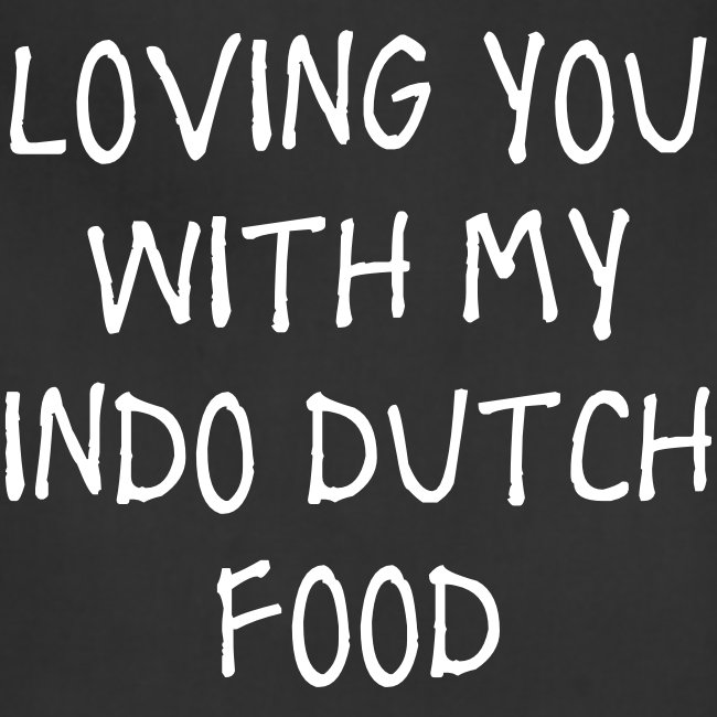 LovingYouWithMyIndoDutchF