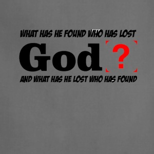 What has he found who has lost - Adjustable Apron