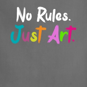 NO RULES JUST ART! T-SHIRT - Adjustable Apron