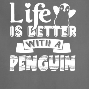 Life Is Better With Penguin Shirt - Adjustable Apron