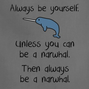 Always be a narwhal funny cute design. - Adjustable Apron
