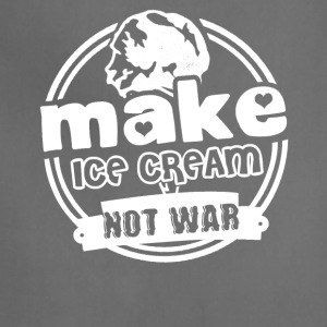 Make Ice Cream Not War Shirts - Adjustable Apron
