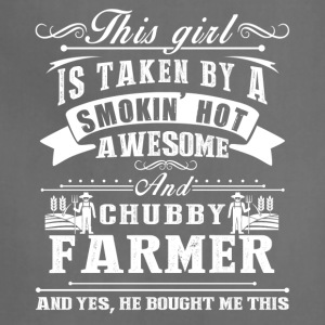 This Girl Is Taken By A Smokin Hot Awesome Farmer - Adjustable Apron