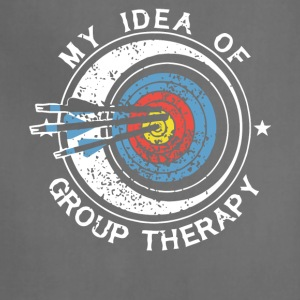 My Idea Of Group Therapy T Shirt - Adjustable Apron