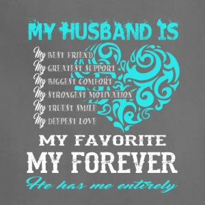 My Husband Is My Favorite My Forever T Shirt - Adjustable Apron