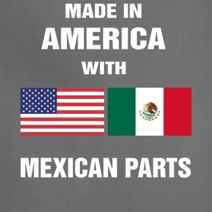 Made in America with Mexican parts shirt - Adjustable Apron