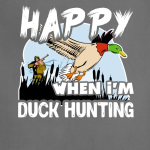 Happy When Duck Hunting Shirt - Adjustable Apron