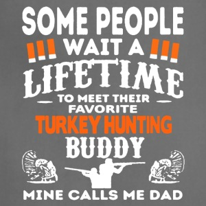 Favorite Turkey Hunting Buddy Shirt - Adjustable Apron