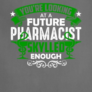 Looking At A Future Pharmacist Tee Shirt - Adjustable Apron