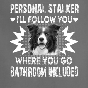 Border Collie Personal Stalker Shirts - Adjustable Apron