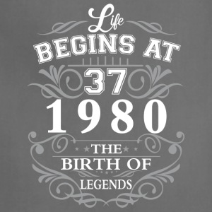 Life begins at 37 1980 The birth of legends - Adjustable Apron